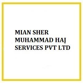 MIAN SHER MUHAMMAD HAJ SERVICES PVT LTD