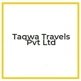 TAQWA TRAVELS PVT LTD
