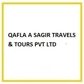 QAFLA A SAGIR TRAVELS & TOURS PVT LTD