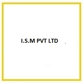 I.S.M PVT LTD