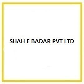 SHAH E BADAR PVT LTD