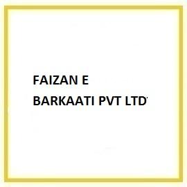 FAIZAN E BARKAATI PVT LTD
