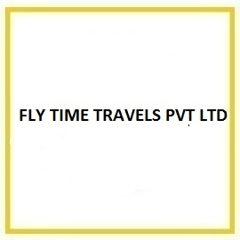 FLY TIME TRAVELS PVT LTD