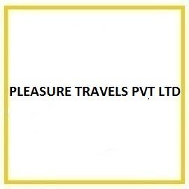 PLEASURE TRAVELS PVT LTD