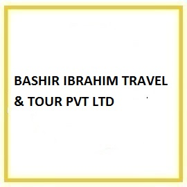 BASHIR IBRAHIM TRAVEL & TOUR PVT LTD
