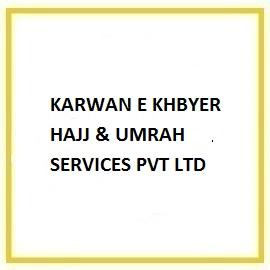 KARWAN E KHBYER HAJJ & UMRAH SERVICES PVT LTD